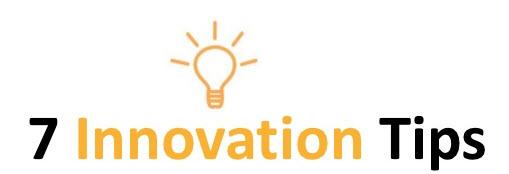 7 innovation tips