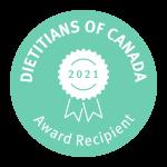 Dieticians of Canada Award Recipient